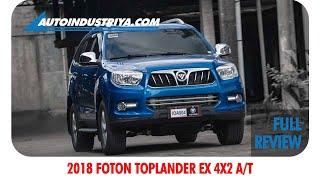 2018 Foton Toplander EX 4x2 A/T - Full Review