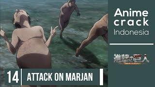 Attack On Marjan, Batu Nyasar, Ustadz Kirito - Anime Crack Indonesia
