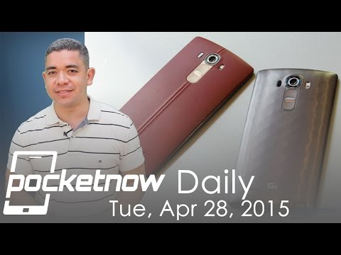 LG G4 announced, Android Wear update, Google Now cards & more - Pocketnow Daily