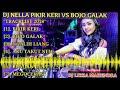 Lagu DJ PIKIR KERI VS BOJO GALAK REMIX BREAKBEAT TERBARU 2018 (( FULL KENCENG HABIS )) DJ LIZZA MAHENDRA