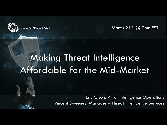 Making Threat Intelligence Affordable for the Mid-Level Market