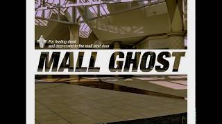 Mall Ghost - Ghost Mall (Full Album)