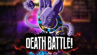 Beerus Destroys in DEATH BATTLE!