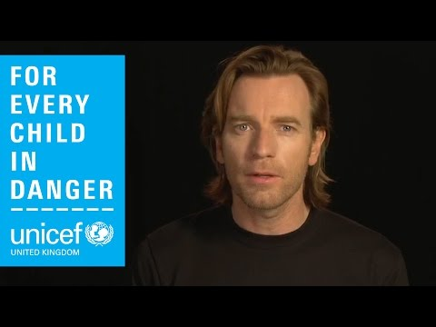 UNICEF UK Ambassador Ewan McGregor - Syria Appeal Thank You