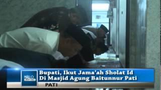 Bupati, Ikut Jama'ah Sholat Id Di Masjid Agung Baitunnur Pati