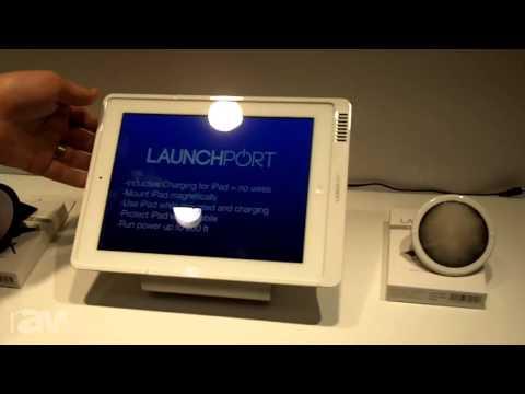 InfoComm 2013: iPort Reveals The Launchport