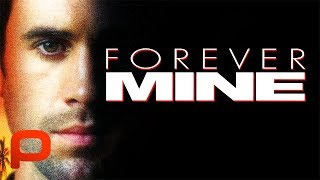 Forever Mine (Free Full Movie) Crime Romance. Joseph Fiennes