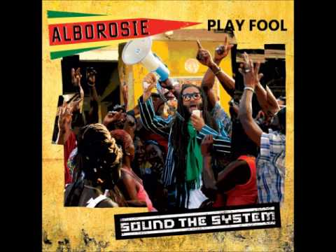 Alborosie – Play Fool [2013-Sound The System]