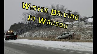 Wausau Winter Driving (So it begins)
