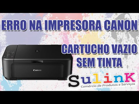 Erro Problema na Canon informando Cartucho Vazio Sem Tinta  - SULINK