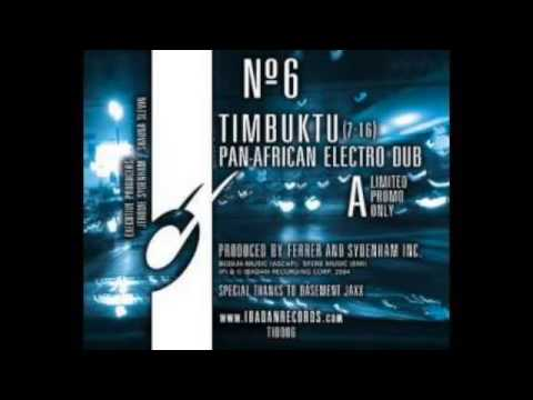 Jerome Sydenham & Dennis Ferrer - Timbuktu (Pan African Electro Dub)