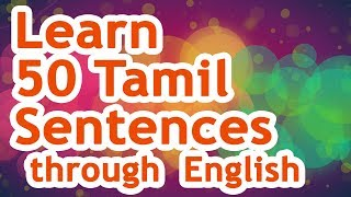 50 Tamil Sentences (01) - Learn Tamil Through English!