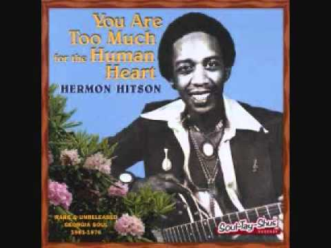 hermon hitson - you are too much for the human heart.wmv