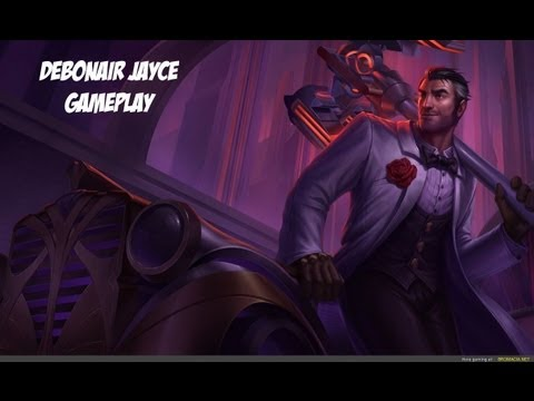 Debonair Jayce Gameplay