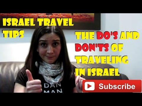 Israel Travel Tips: My do's & don'ts and some tips in case of a missile attack