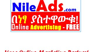 Ethio Ads, Ethiopian Ads - Advertise, Buy or Sell Anything for FREE! NileAds.com