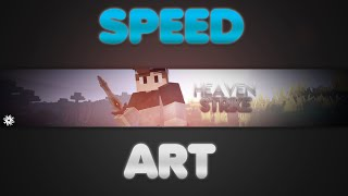 SpeedArt #4 Heaven Strike