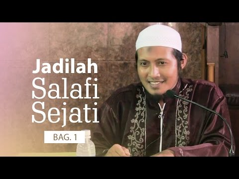 Kajian Islam: Jadilah Salafi Sejati (Bag. 1) - Ustadz Zaid Susanto, Lc.