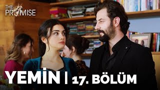 Yemin (The Promise) 17. Bölüm | Season 1 Episode 17
