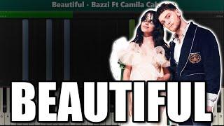 """Bazzi - """"Beautiful"""" ft. Camila Cabello EASY PIANO TUTORIAL"""