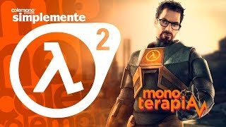Simplemente Half-Life 2 - Monoterapia (test)
