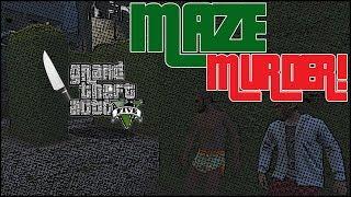 GTA 5 Online - Maze Murder Custom Game (Funny Moments)