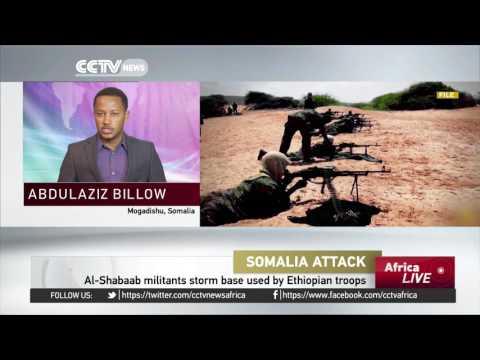 Al-Shabaab militants raid Ethiopian military base