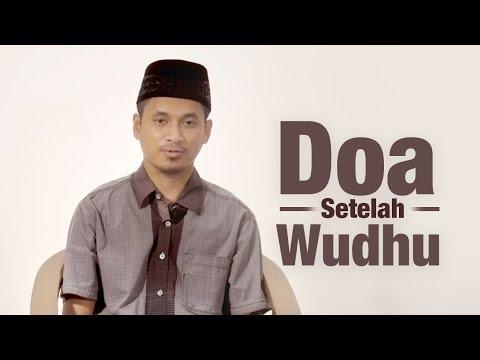 Ceramah Pendek: Doa Setelah Wudhu - Muhammad Abduh Tuasikal