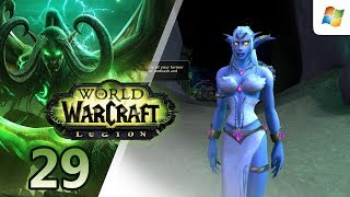 World of Warcraft: Legion 【PC】 Night Elf Demon Hunter │ No Commentary Playthrough │ #29