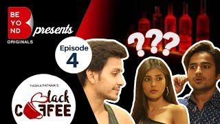 Beyond Originals | Webseries | Black Coffee - 2017 | Episode 4 - The Master Plan