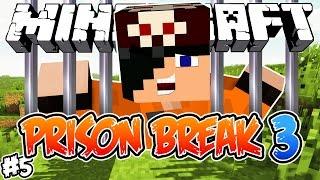 FUGI DA PRISÃO? - PRISON BREAK 3 - Minecraft #5 (FIM)