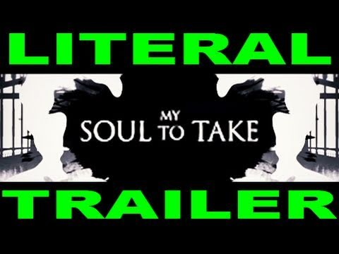LITERAL My Soul To Take Trailer