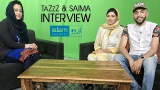 TaZzZ & Saima speaking Urdu 🇵🇰 | Interview with Islam Channel