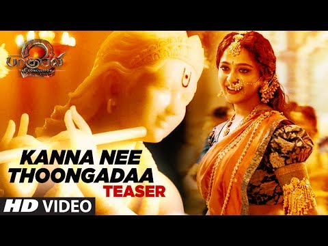 Kanna Nee Thoongadaa Video Song Teaser    Baahubali 2 Tamil   Prabhas,Rana,Anushka Shetty,Tamannaah