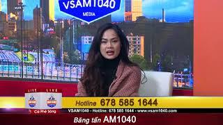 VSAM Cà Phê Sáng ( Bụng làm dạ chịu) 03.19.19 P1
