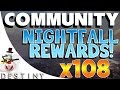 Destiny - Nightfall Rewards x108 - Community Nightfall Loot Drops - Ep 3