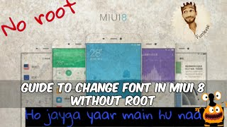 How to Change font MIUI8 without root very easy on redmi note 3 & all mi phones