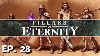 Pillars of Eternity - Ep. 28 - The Fampyer of the Palm! - Let's Play