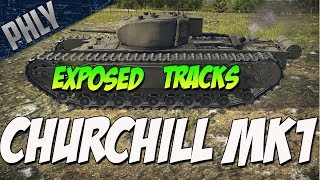 PHLYDAILY Exposed...Tracks ( ͡° ͜ʖ ͡°) - Churchill Mk.1 (War Thunder Tanks Gameplay)