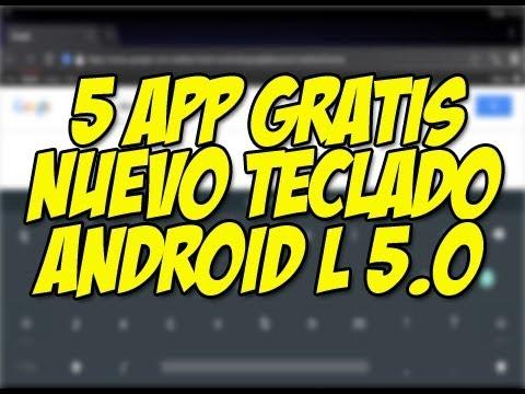 5 Aplicaciones que debes instalar en tu android - Teclado Android L