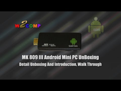 Unboxing & Introduction of MK 809 III Android Mini PC