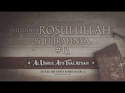 KAJIAN KITAB  TAUHID AL USHUL ATS TSALATSAH   Ustadz Abu Yahya Badrusalam, Lc