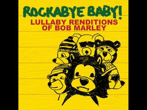 Rockabye Baby! Lullaby Renditions of Bob Marley - Buffalo Soldier