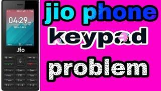 #jiophonekeypadproblemsolutionjio phone keypad problem solution,jio phone keypad solution,
