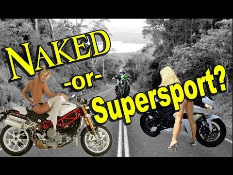 NAKED or SUPERSPORT Motorcycle? NAKED BIKE CONS