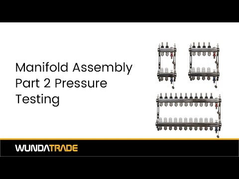 Manifold Assembly Part 2 - Pressure Testing