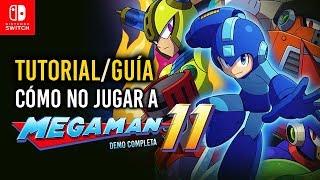 Tutorial/Guía: Cómo NO jugar a MEGAMAN 11 (Demo Completa en Nintendo Switch) [Gameplay]