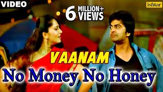 Vaanam - No Money No Honey (Vaanam) (Tamil)