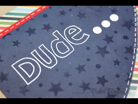 SSS May 2014 Card Kit | Dude Card