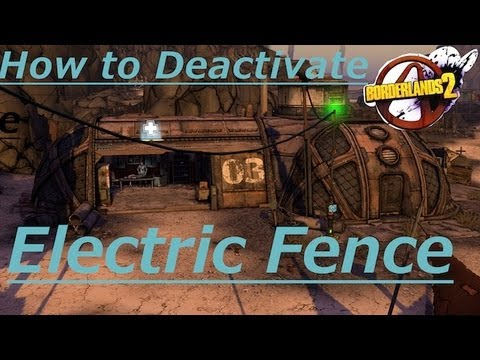 Borderlands 2 - How to Deactivate The Arid Nexus Badlands Electric Fence